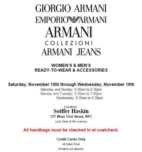 ARMANI SALE (NOVEMBER 15-19, 2014) - and we wouldn't miss it for the world!
